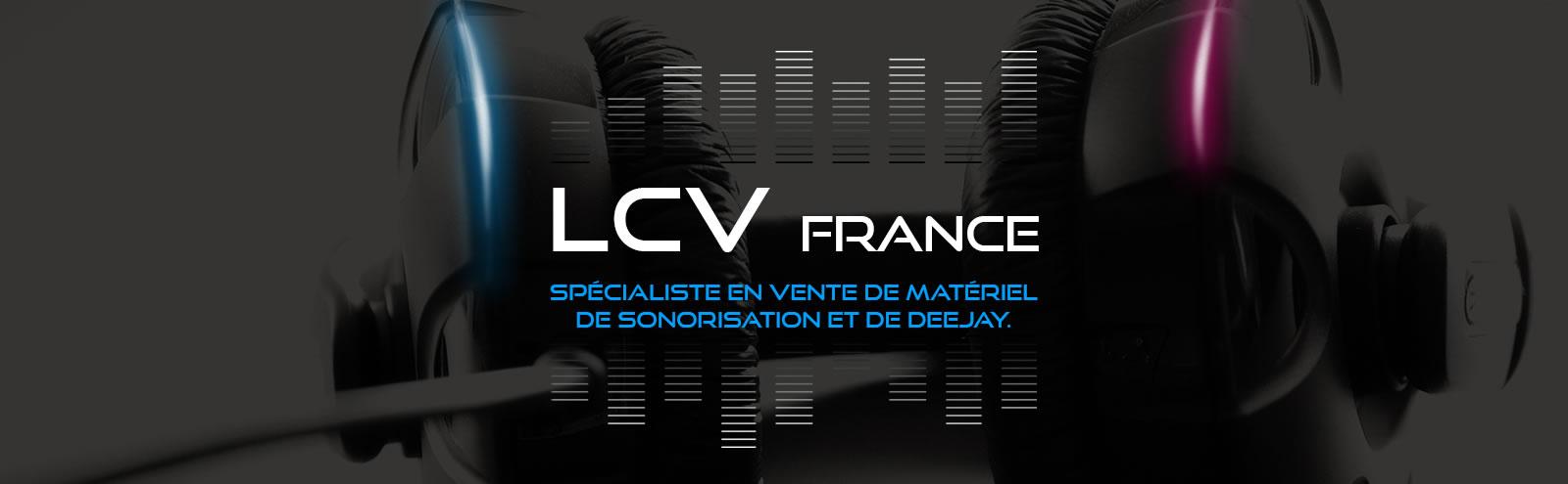 LCV France - Vente de matériel de sonorisation et éclairage
